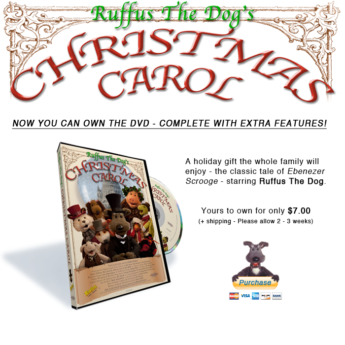 But the Ruffus Christmas Carol on DVD!